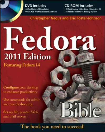 Fedora Bible: Featuring Fedora 14 [With CDROM and DVD] 9780470944967