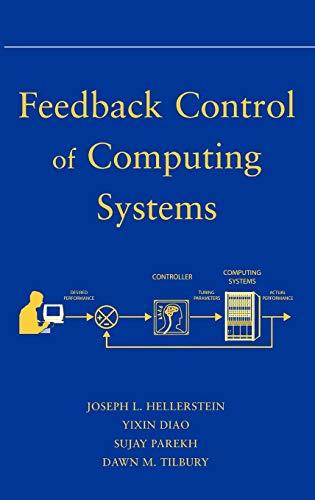 Feedback Control of Computing Systems 9780471266372