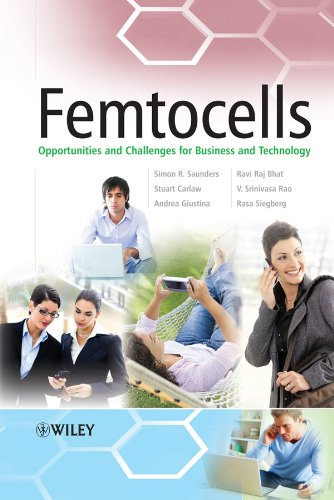 Femtocells: Opportunities and Challenges for Business and Technology 9780470748169