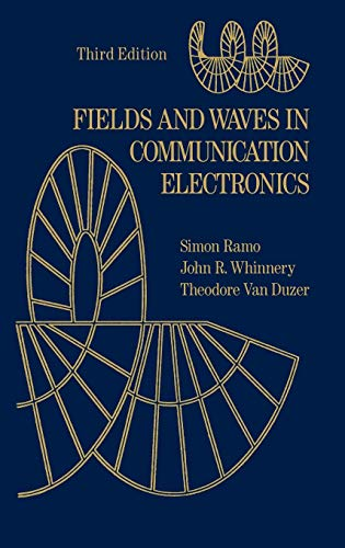 Fields and Waves in Communication Electronics 9780471585510