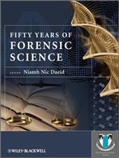 Fifty Years of Forensic Science: A Commentary