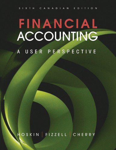 Financial Accounting: A User Perspective 6th Canadian Edition 9780470676608