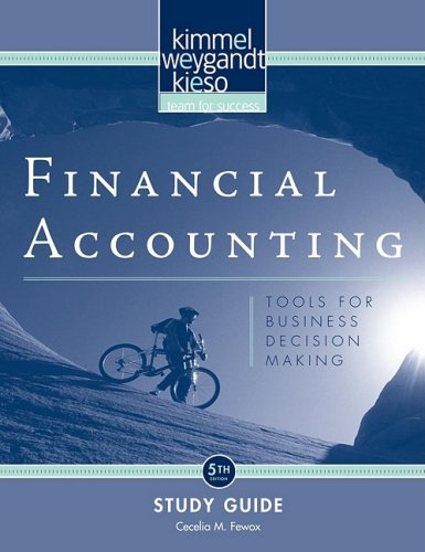 Financial Accounting, Study Guide: Tools for Business Decision Making 9780470379769
