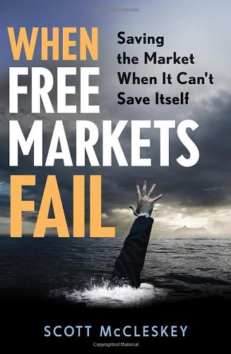When Free Markets Fail: Saving the Market When It Can't Save Itself 9780470603369