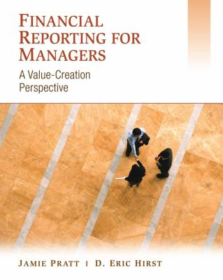 Financial Reporting for Managers: A Value-Creation Perspective 9780471457497