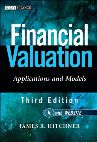Financial Valuation, + Website: Applications and Models 9780470506875