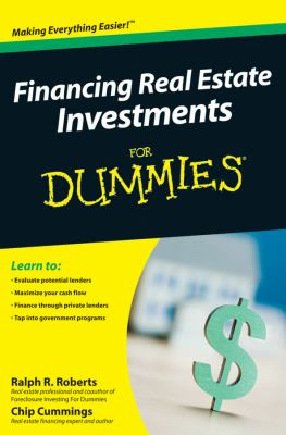 Financing Real Estate Investments for Dummies 9780470422335
