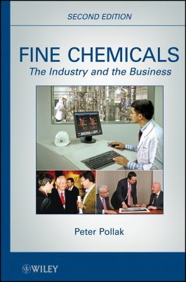Fine Chemicals: The Industry and the Business 9780470627679