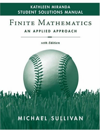 Finite Mathematics Student Solutions Manual: An Applied Approach 9780470249642