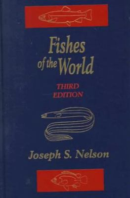 Fishes of the World - 3rd Edition