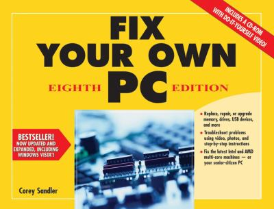 Fix Your Own PC [With CDROM] 9780470107874