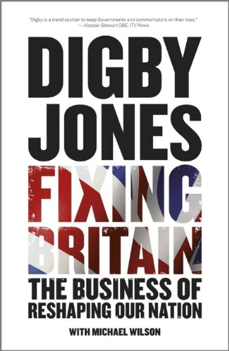 Fixing Britain: The Business of Reshaping Our Nation 9780470977637