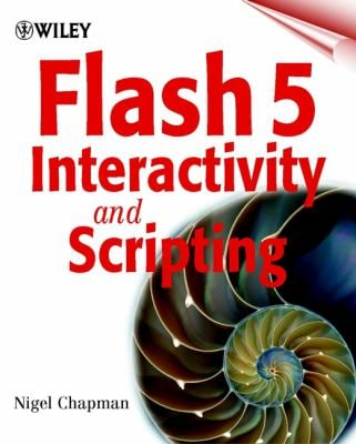 Flash 5 Interactivity and Scripting 9780471497813