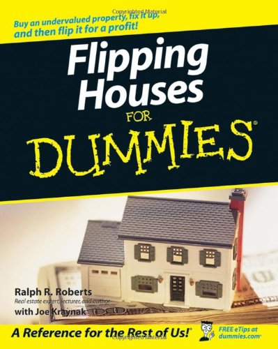 Flipping Houses for Dummies 9780470043455