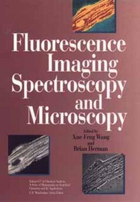 Fluorescence Imaging Spectroscopy and Microscopy 9780471015277