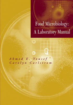 Food Microbiology: A Laboratory Manual 9780471391050