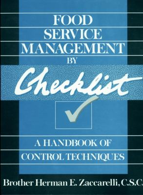 Food Service Management by Checklist: A Handbook of Control Techniques 9780471530633