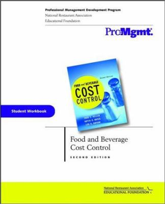 Food and Beverage Cost Control, Student Workbook 9780471149934