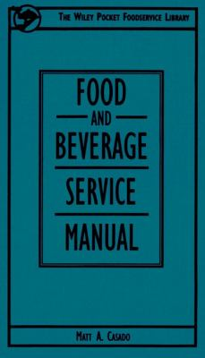 Food and Beverage Service Manual 9780471304647