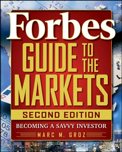 Forbes Guide to the Markets: Becoming a Savvy Investor 9780470463383
