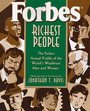 Forbes Richest People: The Forbes Annual Profile of the World's Wealthiest Men and Women 9780471177517