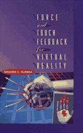 Force and Touch Feedback for Virtual Reality 1539232