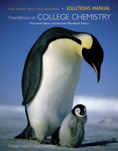 Foundations of College Chemistry, Solutions Manual - 13th Edition by