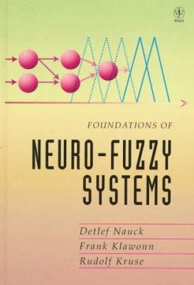 Foundations of Neuro-Fuzzy Systems 9780471971511