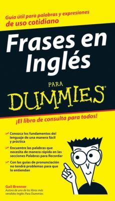 Frases en Ingles Para Dummies 9780470115190