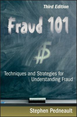 Fraud 101: Techniques and Strategies for Understanding Fraud 9780470481967