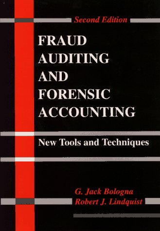 Fraud Auditing and Forensic Accounting: New Tools and Techniques