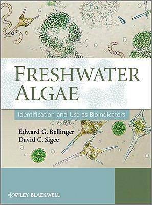 Freshwater Algae: Identification and Use as Bioindicators 9780470058145