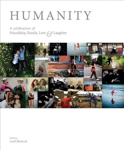 Humanity: A Celebration of Friendship, Family, Love & Laughter 9780473164171