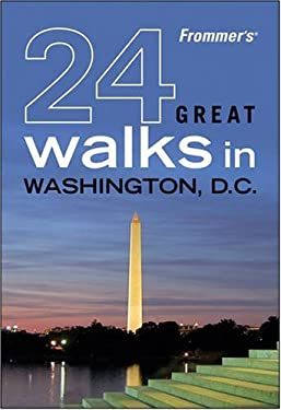 Frommer's 24 Great Walks in Washington D.C. 9780470453711