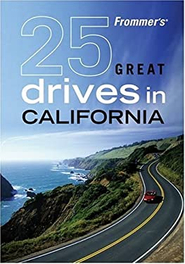 Frommer's 25 Great Drives in California 9780470423356