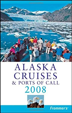 Frommer's Alaska Cruises & Ports of Call 9780470169070
