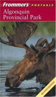 Frommer's Algonquin Provincial Park 9780470833643