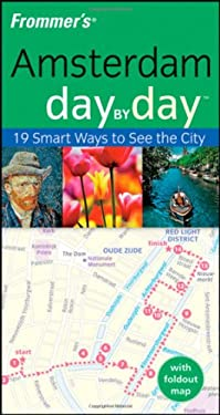 Frommer's Amsterdam Day by Day [With Foldout Map] 9780470384381
