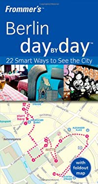 Frommer's Berlin Day by Day [With Map] 9780470519806
