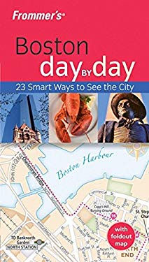 Frommer's Boston Day by Day [With Foldout Map] 9780470043530