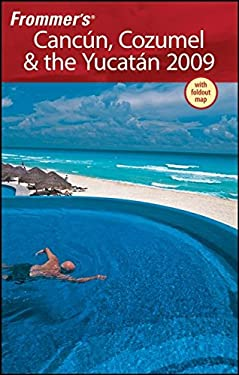 Frommer's Cancun, Cozumel & the Yucatan [With Pull-Out Map] 9780470306284