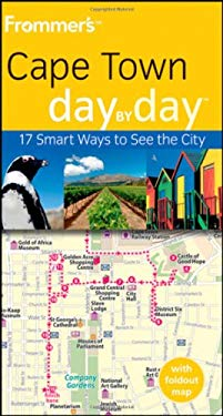 Frommer's Cape Town Day by Day [With Map] 9780470721216