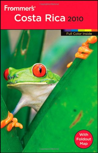 Frommer's Costa Rica [With Foldout Map] 9780470482179