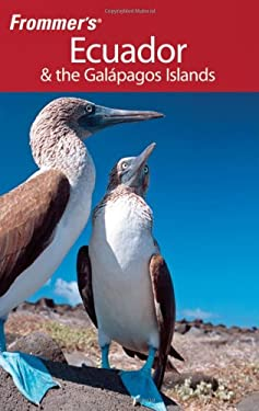 Frommer's Ecuador & the Galapagos Islands 9780470445860