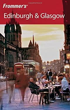 Frommer's Edinburgh & Glasgow 9780470055311