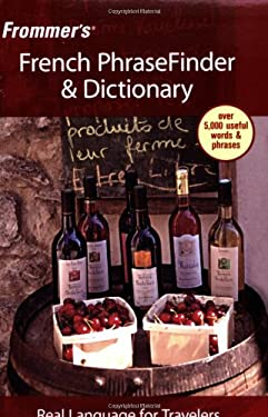 Frommer's French PhraseFinder & Dictionary 9780471773290