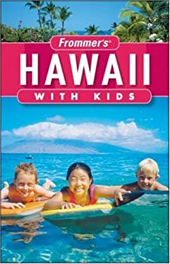 Frommer's Hawaii with Kids 9780470306390