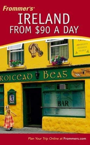 Frommer's Ireland from $90 a Day 9780471769811