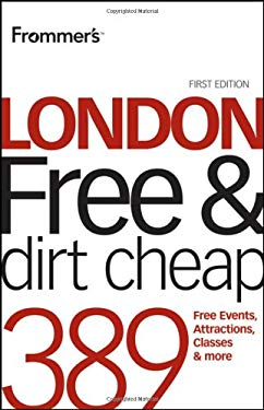 Frommer'slondon Free and Dirt Cheap 9780470683774