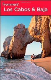 Frommer's Los Cabos & Baja 1524818
